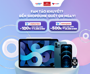 Quét VNPAYQR nhận ưu đãi sắm Apple tại ShopDunk